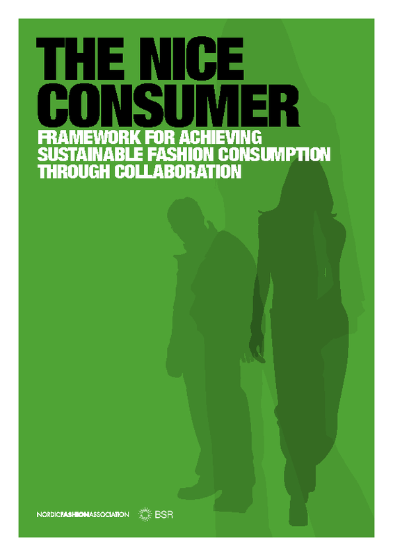 The Nice Consumer: Framework for achieving sustainable fashion consumption through collaboration .  Source: https://www.2degreesnetwork.com/groups/2degrees-community/resources/nice-consumer-framework-achieving-sustainable-fashion-consumption-through-collaboration/